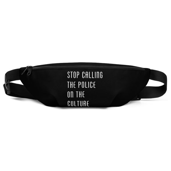 Stop Calling the Police on the Culture Fanny Pack