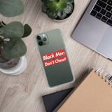 Black Men Don't Cheat iPhone Case
