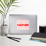 Do It For The Culture Sticker