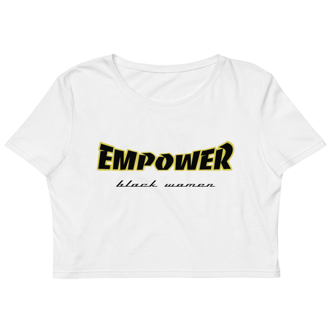 Empower Black Women Organic Crop Top