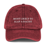 Most Likely to Slap a Racist Washed Vintage Dad Hat