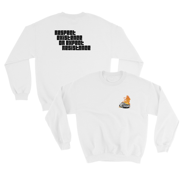 Respect Existence or Expect Resistance Crewneck