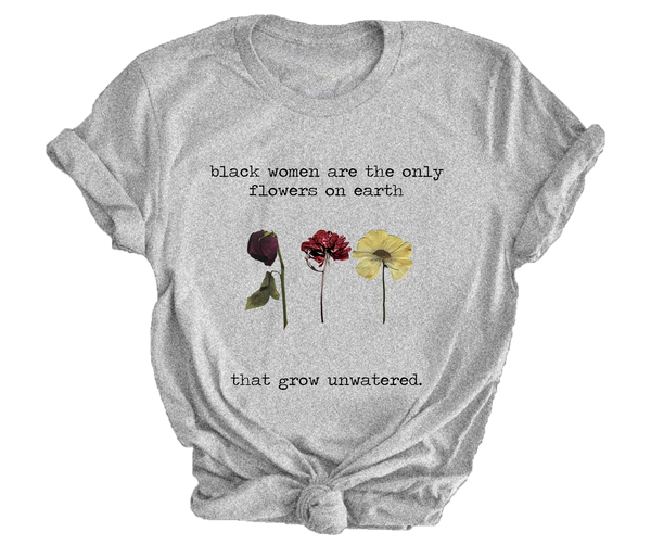 Flowers Unwatered T-Shirt
