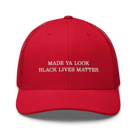 Made Ya Look Black Lives Matter Hat