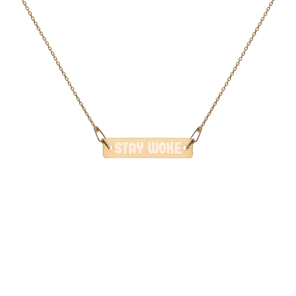 Stay Woke Engraved Bar Necklace