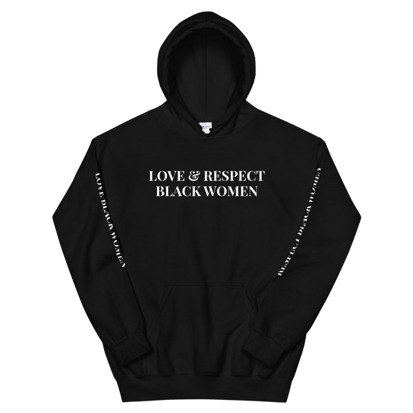 Love & Respect Black Women Hoodie