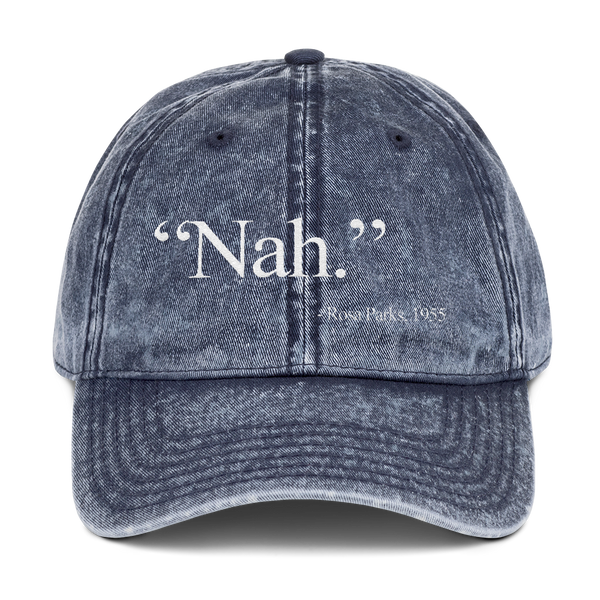 "Rosa Parks ""Nah"" Quote Washed Vintage Dad Hat"