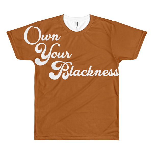 Own Your Blackness T-Shirt