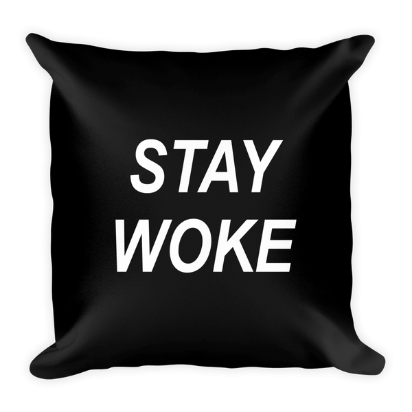 Stay Woke Pillow