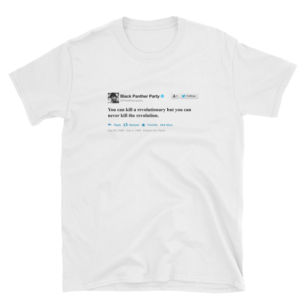 Fred Hampton Tweet T-Shirt