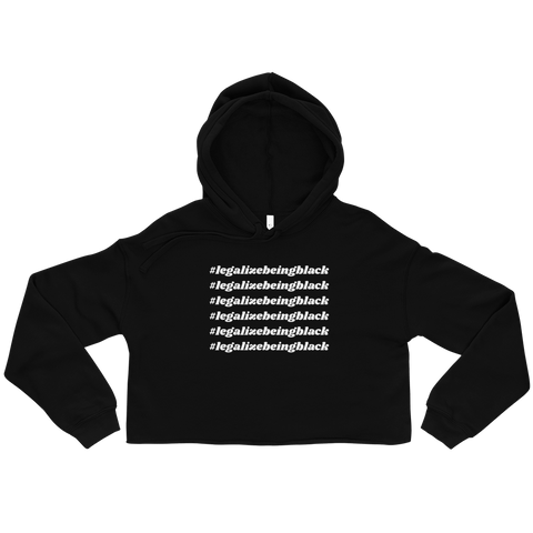 Legalize Being Black Cropped Hoodie