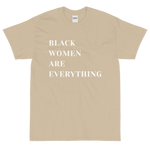 Black Women Are Everything T-Shirt
