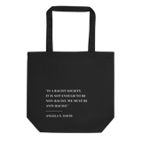 Anti-Racist Eco Tote