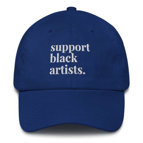 Support Black Artists Dad Hat
