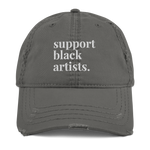 Support Black Artists Distressed Dad Hat