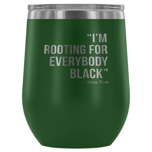 Issa Rae Quote Insulated Travel Wine Mug