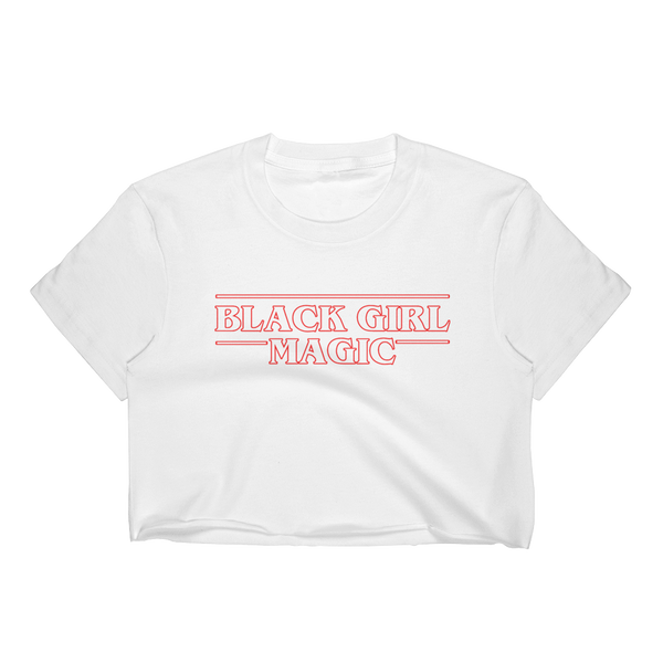 Stranger than Black Girl Magic Crop Top