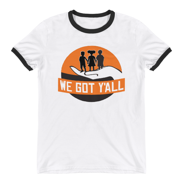 We Got Y'all Ringer T-Shirt