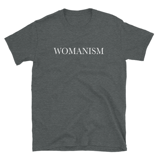 Womanism T-Shirt
