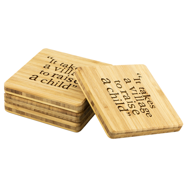 It Takes A Village... Bamboo Coasters