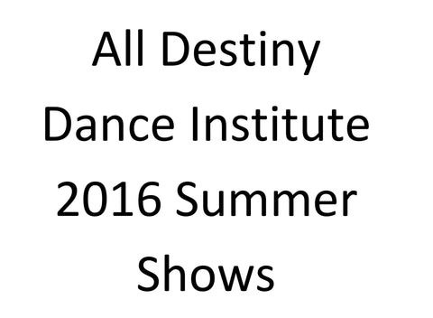 Destiny Dance Institute - 2016
