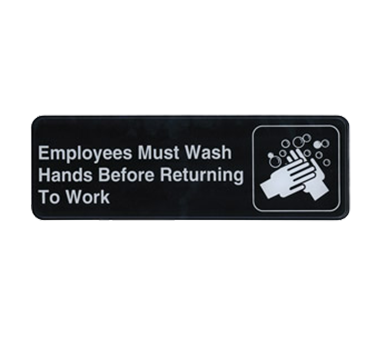 "Winco SGN-322, Information Sign, ""Employee Must Wash Hands..."", 3"" x 9"", Black"
