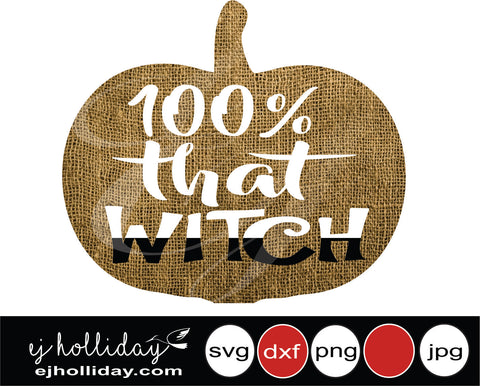 100 that witch burlap pumpkin 19 svg eps png dxf jpeg jpg vector Graphic Design Digital Cutting File Instant Download Cameo Silhouette Cricut