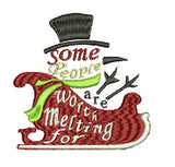 Frosty The Snowman Christmas Sleigh Some People are Worth Melting For Embroidery Design