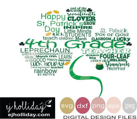 4th Grade Teacher St. Patrick's Shamrock Clover svg eps png dxf jpeg jpg VECTOR Graphic Design Digital Cutting File Instant Download Cameo Silhouette Cricut
