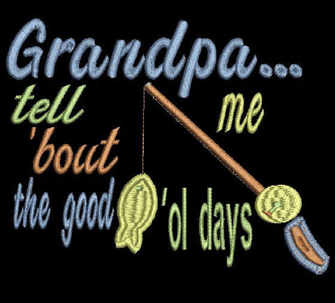 Grandpa tell me 'bout the good 'ol days  baseball glove Embroidery Design 4X4 5X7 6X10