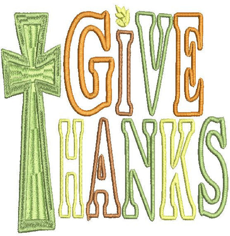 Give Thanks Machine Embroidery Design 4X4 5X7 6X10