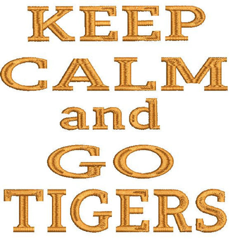 Keep Calm and Go Tigers Hornets Machine Embroidery Design 4X4 5X7 6X10 8X12