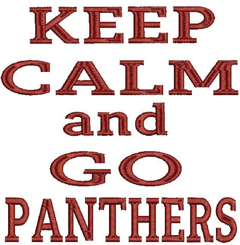 Keep Calm and Go Panthers Hornets Machine Embroidery Design 4X4 5X7 6X10 8X12