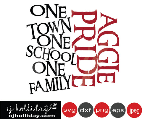 Aggie Pride One town one school one family SVG EPS DXF JPG JPEG VECTOR Graphic Design Digital Cutting File Instant Download Cameo Silhouette Cricut