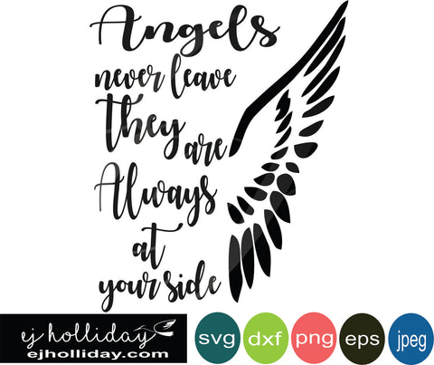 Angels never leave svg dxf eps png jpeg jpg Vector Graphic Design Digital Cutting File Instant Download Cameo Silhouette Cricut