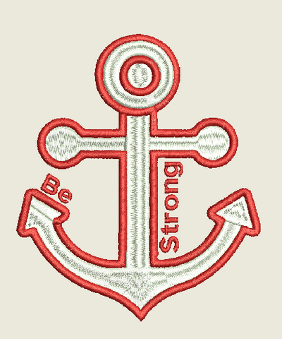 Be Strong Anchor Machine Embroidery Design 6X10