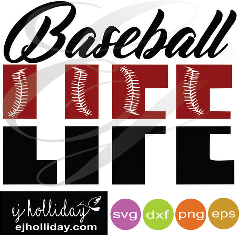 Baseball LIFE svg eps dxf png VECTOR Graphic Design Digital Cutting File Instant Download Cameo Silhouette Cricut