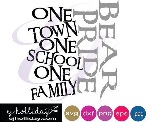 Bear Pride One Town One School One Family svg eps dxf png jpeg jpg VECTOR Graphic Design Digital Cutting File Instant Download Cameo Silhouette Cricut