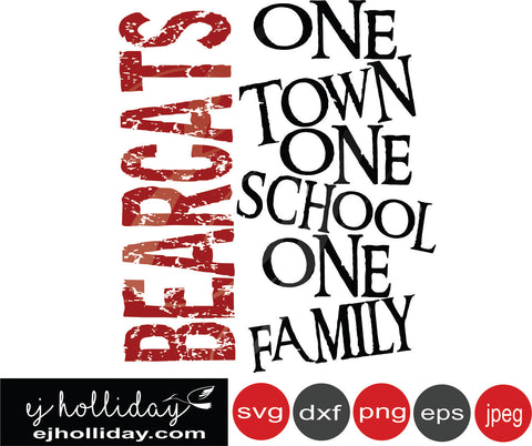 Bearcats one town school family 19 SVG EPS DXF JPG JPEG VECTOR Graphic Design Digital Cutting File Instant Download Cameo Silhouette Cricut