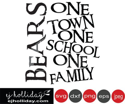 Bears one town one school one family svg eps png dxf jpeg jpg vector Graphic Design Digital Cutting File Instant Download Cameo Silhouette Cricut