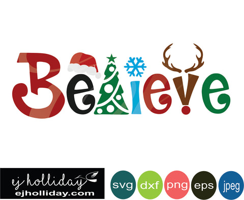 Believe Santa hat tree snowflake antlers svg eps png dxf jpeg jpg VECTOR Graphic Design Digital Cutting File Instant Download Cameo Silhouette Cricut