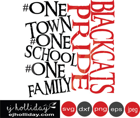 Blackcats Pride one town school family 19 hashtag svg eps png dxf jpg jpeg vector Graphic Design Digital Cutting File Instant Download Cameo Silhouette Cricut