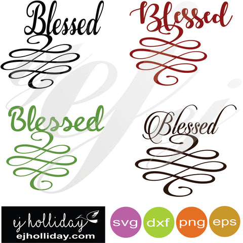 Blessed SVG EPS DXF PNG VECTOR Graphic Design Digital Cutting File Instant Download Cameo Silhouette Cricut