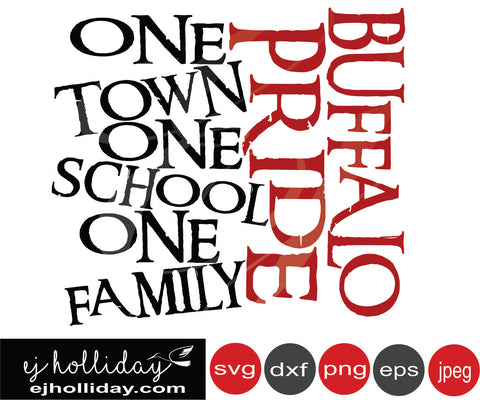 Buffalo Pride one town one school one family 19 svg eps png dxf jpg jpeg vector Graphic Design Digital Cutting File Instant Download Cameo Silhouette Cricut