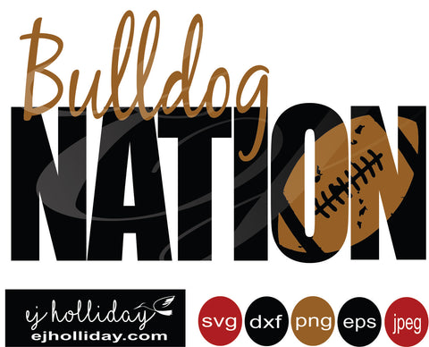 Bulldog Nation Football 19 svg eps png dxf jpeg jpg vector Graphic Design Digital Cutting File Instant Download Cameo Silhouette Cricut