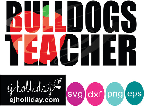 Bulldogs Teacher Knockout svg dxf eps png Vector Graphic Design Digital Cutting File Instant Download Cameo Silhouette Cricut