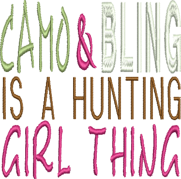 Camo and Bling is a hunting girl thing Embroidery Design