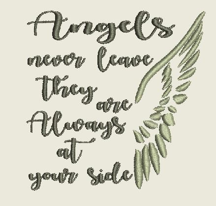 Angels never leave they are Always at your side Machine Embroidery Design 4X4