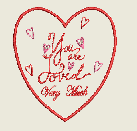 You are Loved Very Much Machine Embroidery Design 5X7