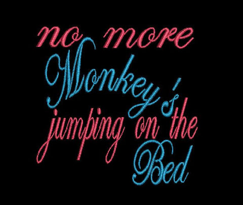 No More Monkeys Jumping On The Bed Machine Embroidery Design 4X4 5X7